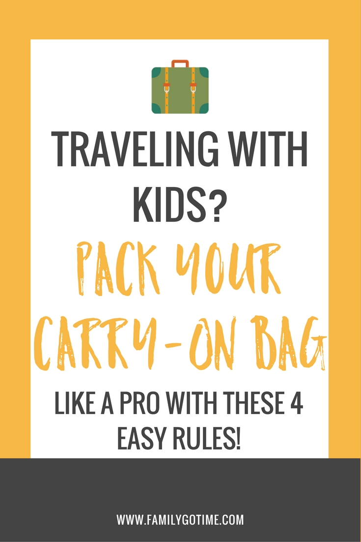 Are you traveling with kids to a fun destination? Don't worry, packing doesn't need to be problematic with these 4 easy rules for packing a carry-on.
