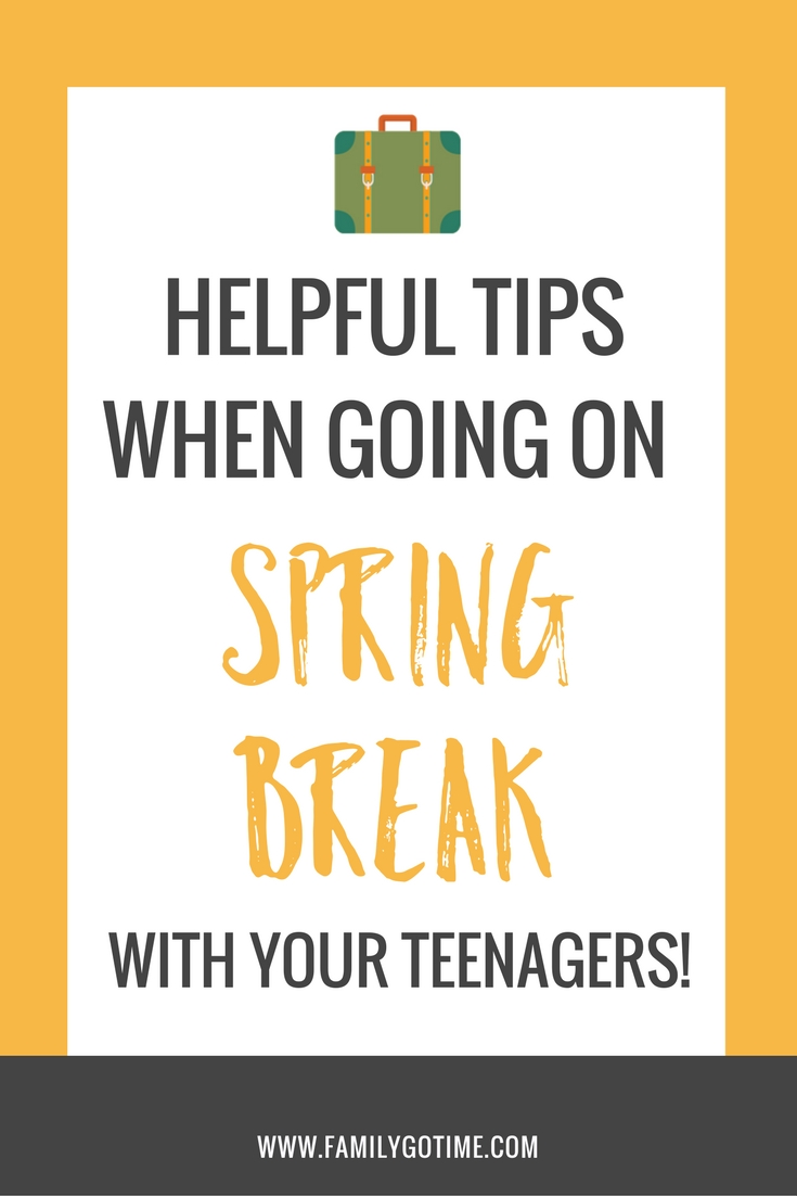 When going on spring break with your teen, here are some tips for negotiating freedom and making your family vacation memorable and fun for all.