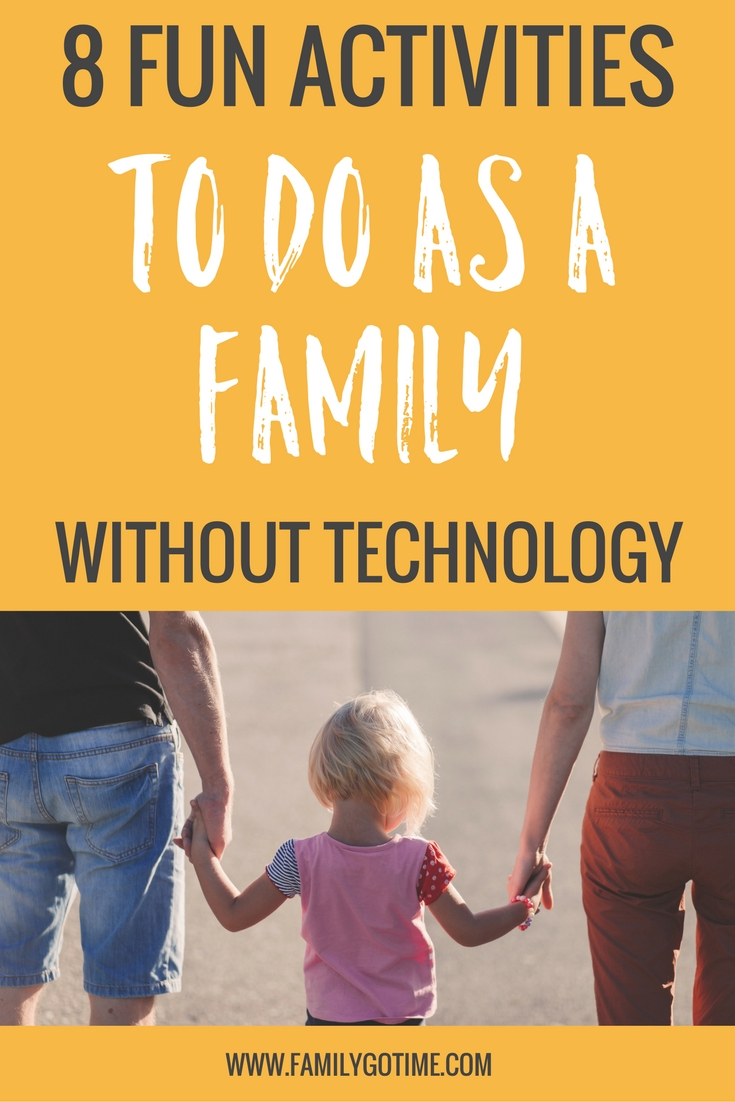 it's important that children learn they can have fun away from the computer screen! Here are some activities to do without technology for the whole family.