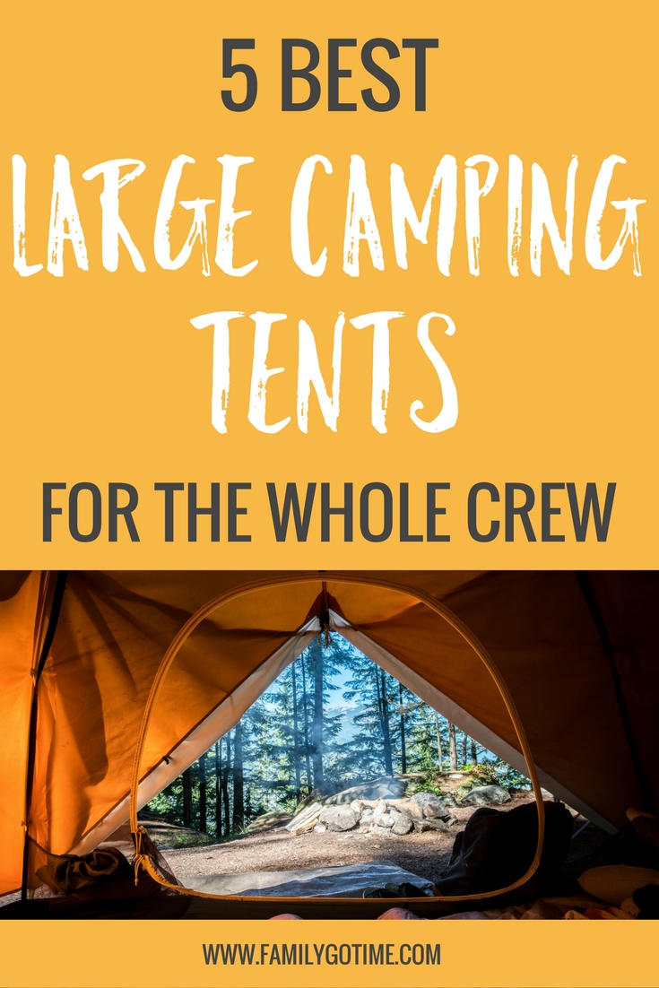 Here's a list of the best large camping tents. Each has unique features that will make your camping trips with the whole crew as pleasant as possible.