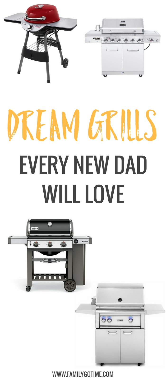Family gatherings and backyard parties are just around the corner. What better way to welcome them to fatherhood than with the best grills of their dreams?