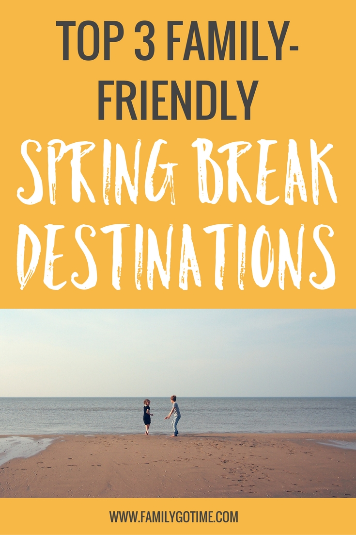If you're like I am, you want to have a great family get-away without the partying scene. Here are three family-friendly spring break destinations.