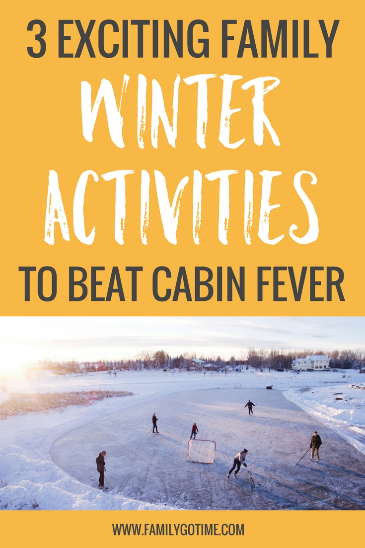 There are so many different ways to have fun this winter, especially taking advantage of the cold weather! Here are 3 fun family winter activities to give you a day full of fun!